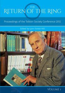 Portada del primer volumen de The Return of the Ring: Proceedings of the Tolkien Society Conference 2012