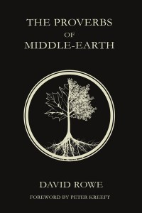 The Proverbs of Middle-Earth, nuevo libro tolkiendil de David Rowe