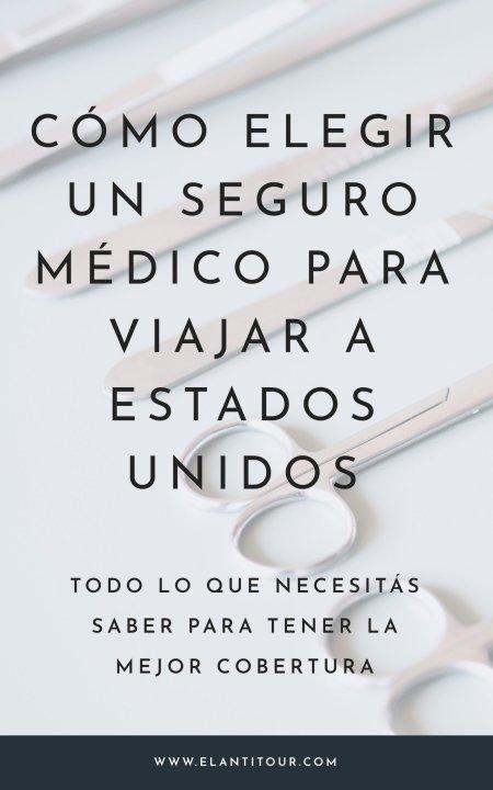 seguro medico para viajar estados unidos
