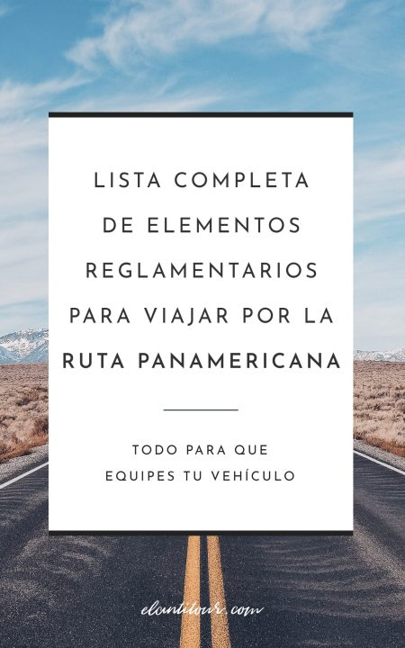 Elementos obligatorios para circular por la ruta panamericana