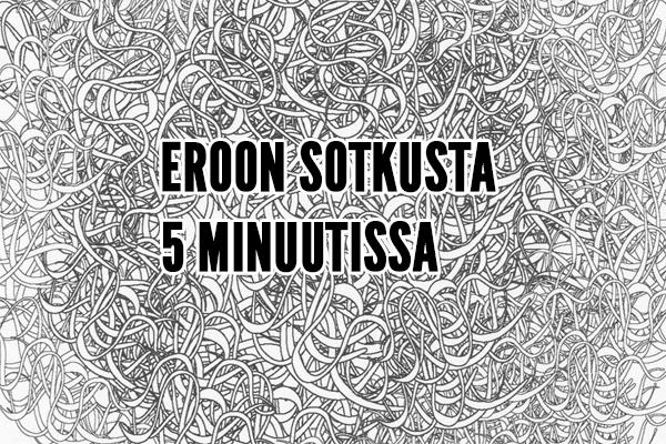 EROON SOTKUSTA 5 MINUUTISSA