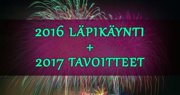 2016 läpikäynti 2017 tavoitteet
