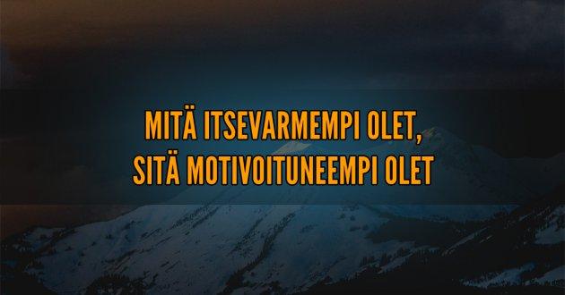 Mitä itsevarmempi olet, sitä motivoituneempi olet