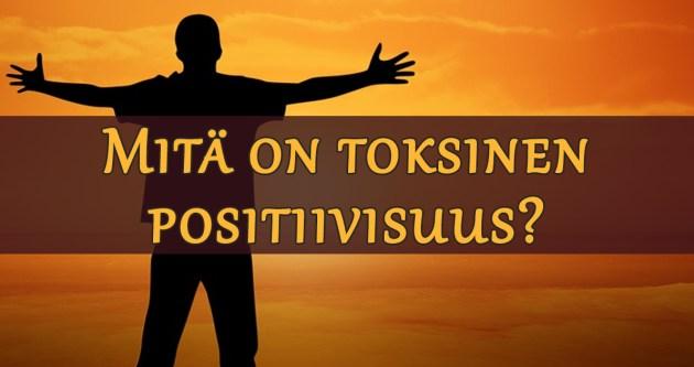 toksinen positiivisuus