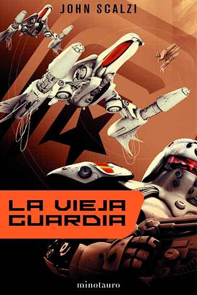 vieja portada - La Vieja Guardia, de John Scalzi. Marines espaciales