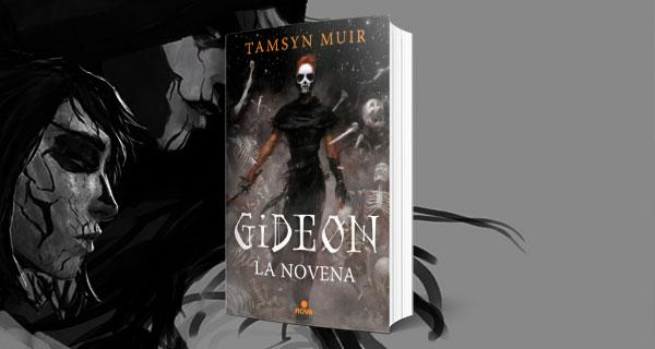 Gideon la Novena. fantasía gótica y humor gamberro