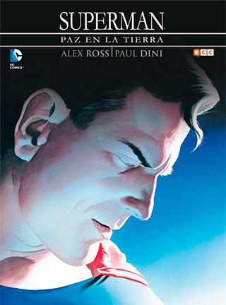 paz - Superman: 12 cómics del último hijo de Krypton
