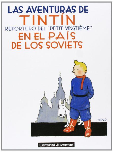 Las aventuras de Tintin en el país de los Soviets.