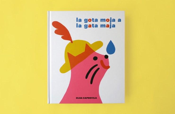 """""""La gota moja a la gata maja"""", Olga Capdevila, A buen paso. Sant Jordi"""