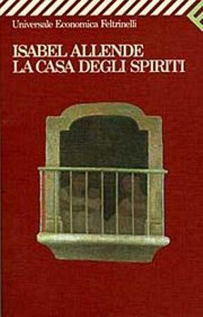 La casa degli spiriti Isabel Allende  elasticamente