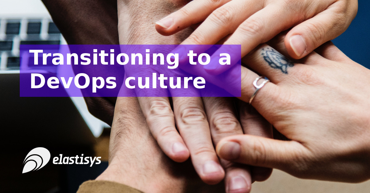 Transitioning to a DevOps culture