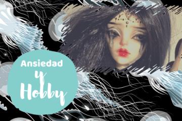 ansiedad y hobby