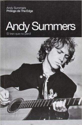 Andy Summers el tren que no perdí