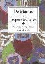 De Manías y Supersticiones
