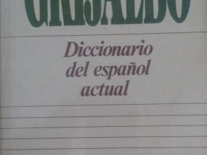 Diccionario Grijalbo (Diccionario del español actual)