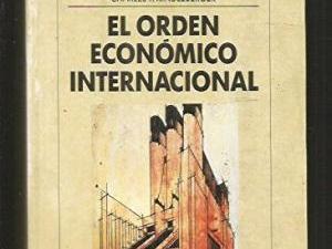 El orden económico internacional