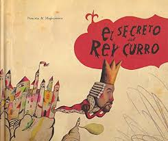 El secreto del rey Curro