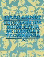 Enciclopedia Biográfica de Ciencia y Tecnología 2