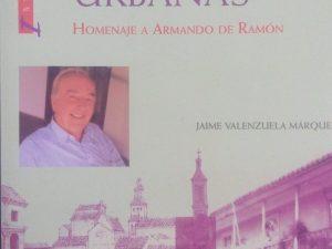 Historias urbanas (homenaje a Armando de Ramón)