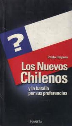 Los nuevos Chilenos y la batalla por sus preferencias