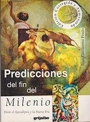 Predicciones del fin del Milenio (Entre Apocalipsis y Nueva Era)