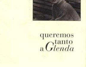 Queremos tanto a Glenda
