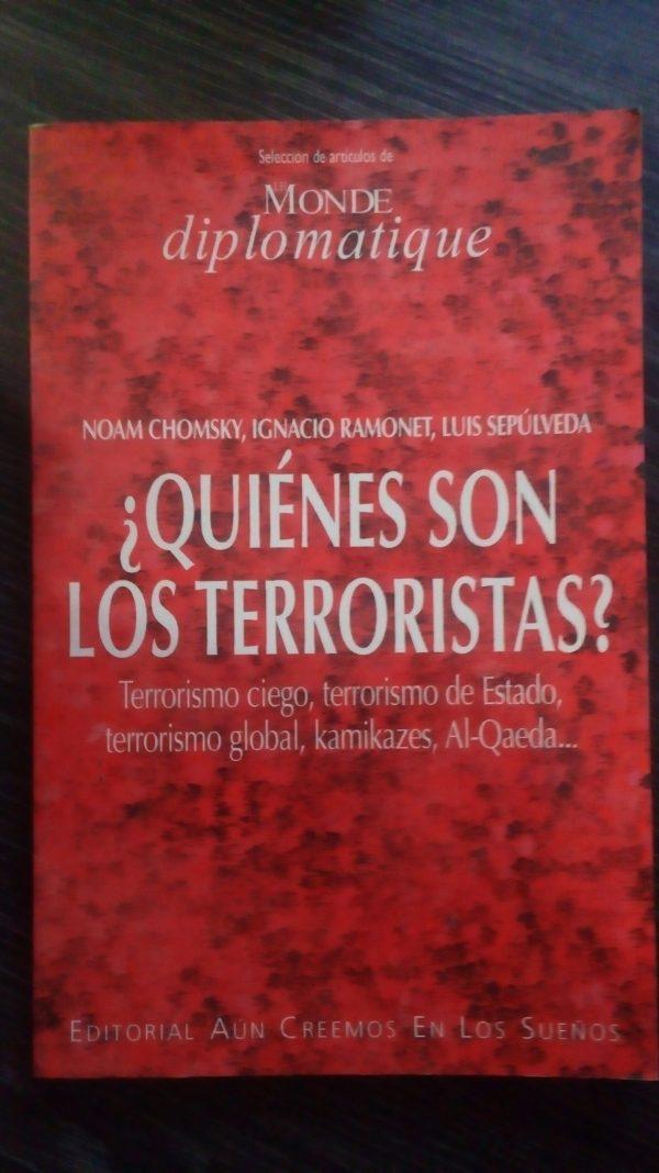 ¿Quienes son los terroristas?
