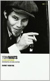 Tom Waits la voz cantante