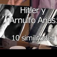 Arnulfo Arias y Hitler: diez similitudes
