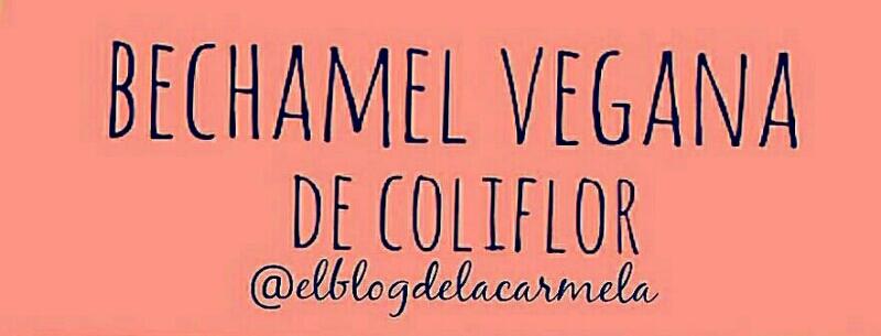 Bechamel vegana de coliflor