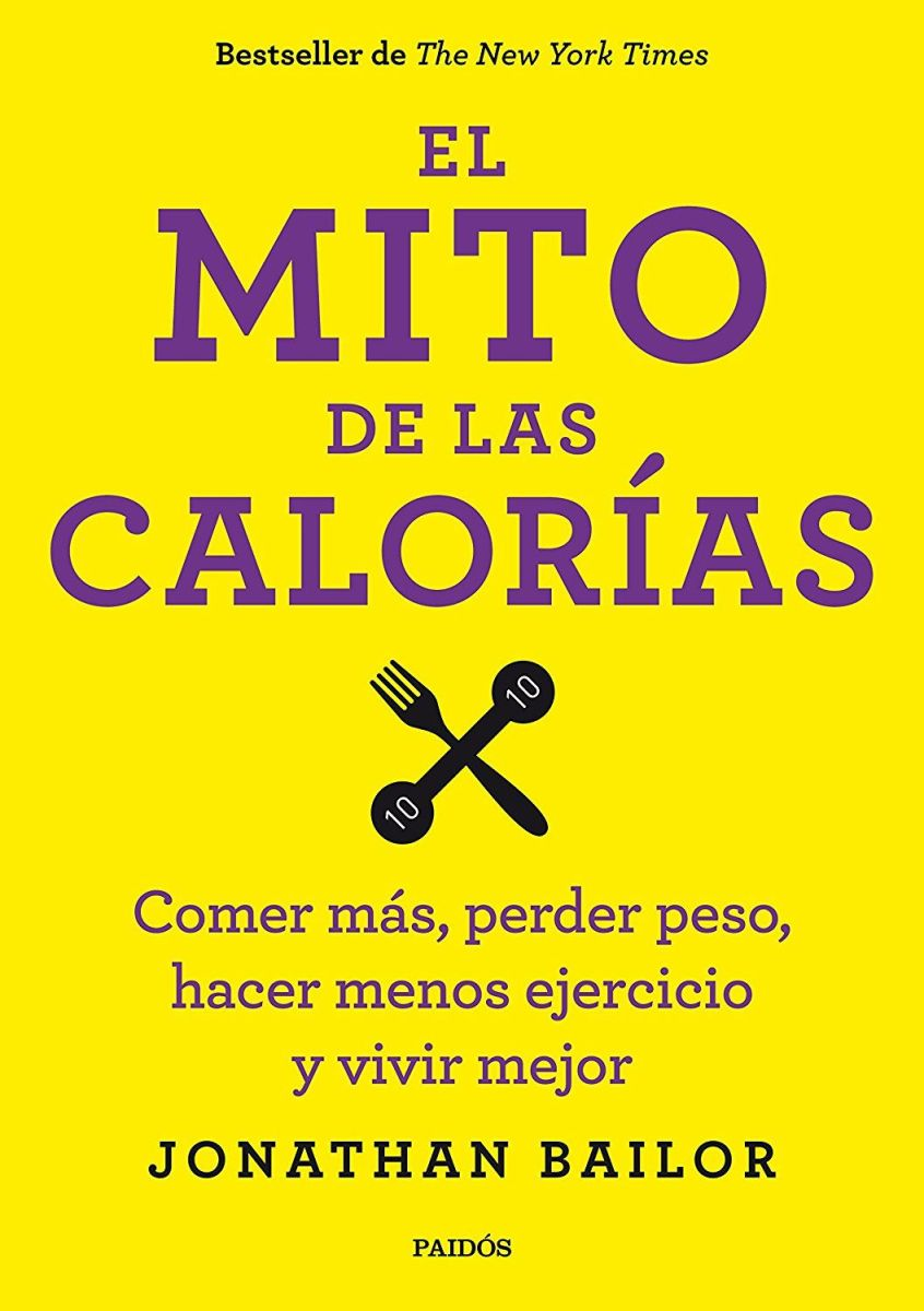 Libros que inspiran: el mito de las calorias