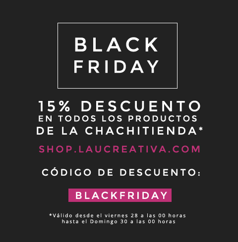 LA CHACHITIENDA | Black Friday