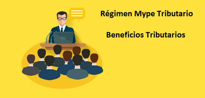 Regimen Mype Tributario (RMT) - Comentarios breves