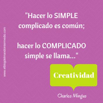 _Hacer lo SIMPLE complicado es