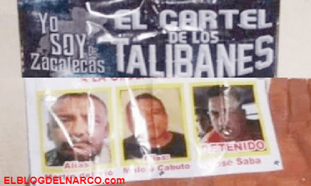 No manchen nuestro nombre pinches traicioneros, Sicarios del Cartel de Los Talibanes