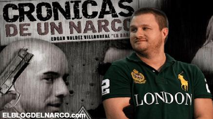 Crónicas de un narco, así se hizo la polémica película de Edgar Valdez Villarreal La Barbie