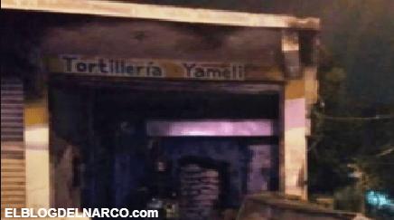 Sicarios queman tortillería porque dueños no les pagaron extorsión