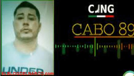 El Cabo 89, traicionó al Mencho y al CJNG para irse con el Cártel de Sinaloa y lo capturan.