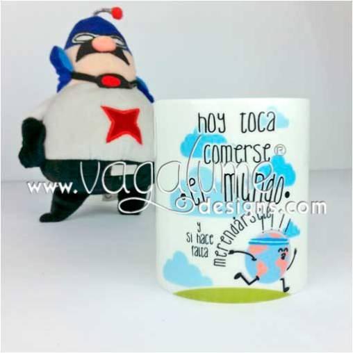 taza_hoy_toca_comerse_el_mundo_y_si_hace_falta_merendarselo_regalos_divertidos_vagalume_designs_1web