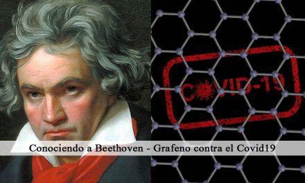 Conociendo a Beethoven – Grafeno contra el Covid19