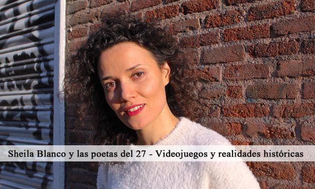 Sheila Blanco y las poetas del 27