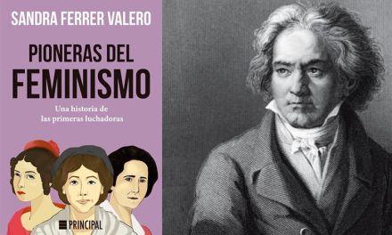 Pioneras del feminismo – Beethoven y España II
