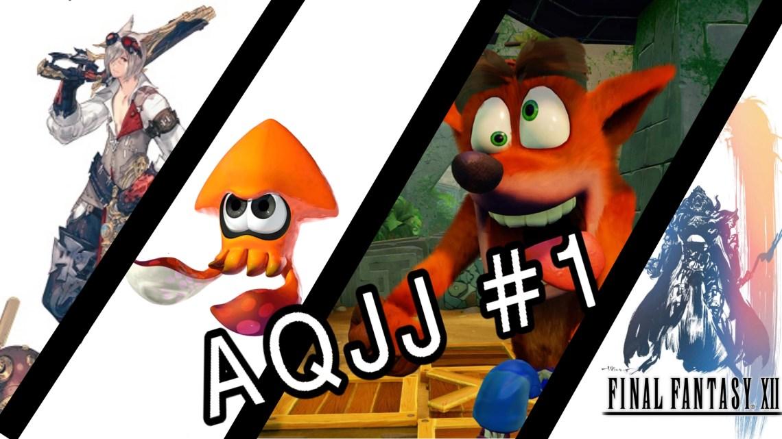 A quoi je joue ? AQJJ #1