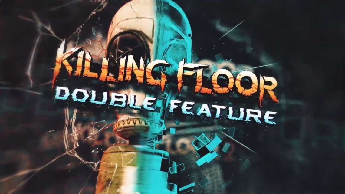 [TEST] Killing Floor – Double Feature / PS4