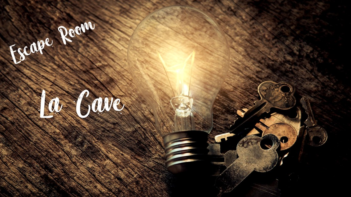 Avis Escape Room : La Cave