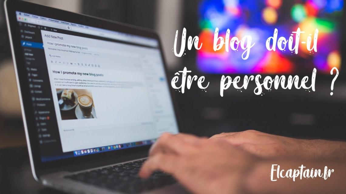 Un blog doit-il être personnel ?