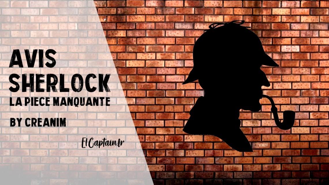 [Avis] Sherlock en ligne – La pièce manquante