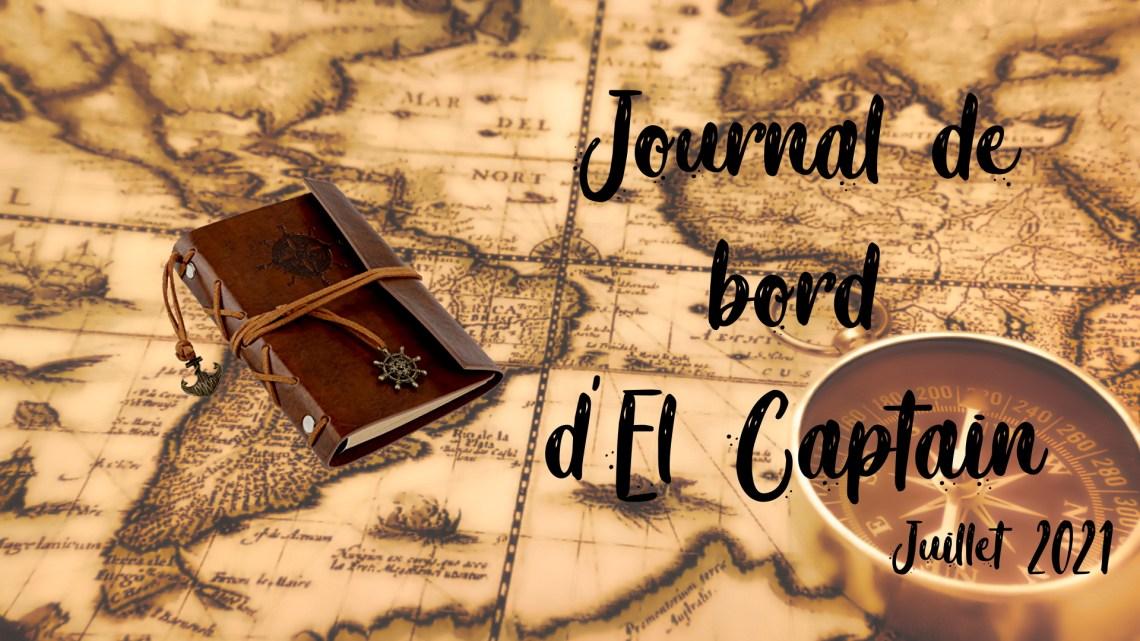 Journal de bord #7 – Juillet 2021