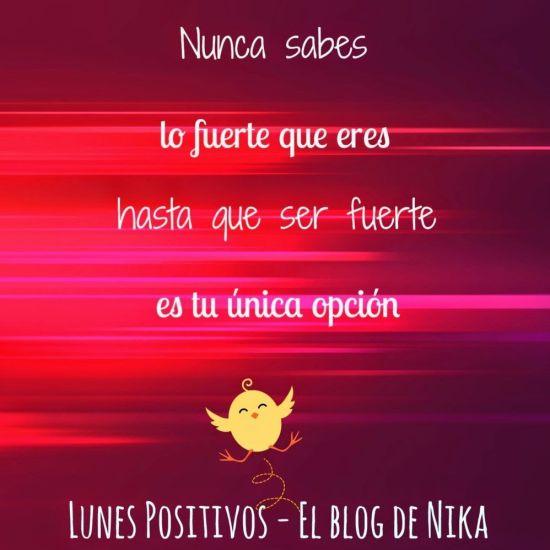 Lunes Positivos - Ser fuerte