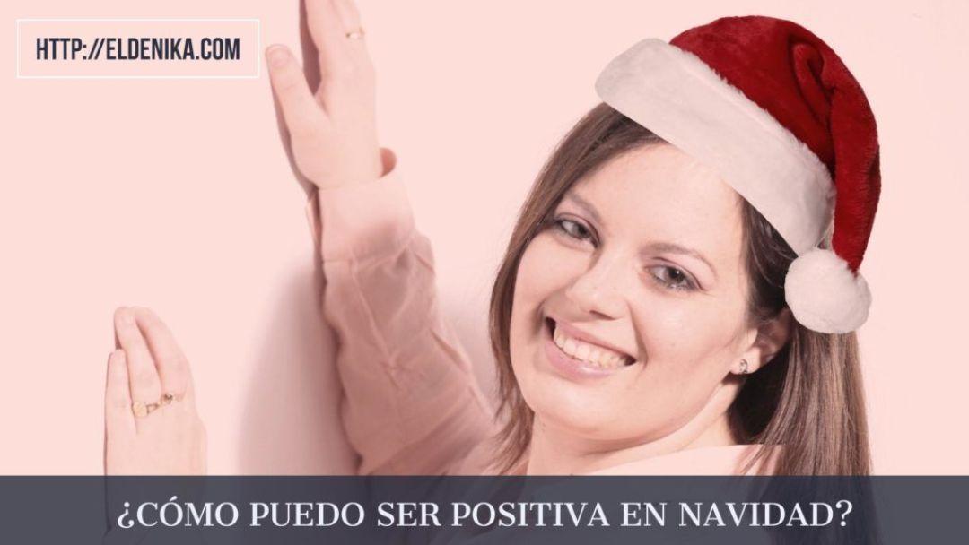 ser positiva en navidad